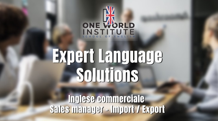 Inglese commerciale - Sales manager - Import / Export